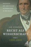 Recht als Wissenschaft Band 1: Geschichte der juristischen Methodenlehre in der Neuzeit (1500-1933); .