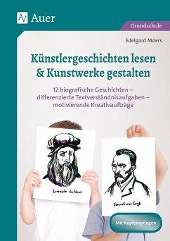 Künstlergeschichten lesen & Kunstwerke gestalten - Moers, Edelgard