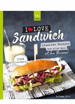 MixGenuss: I LOVE SANDWICH - Wild, Corinna
