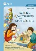 Bauen und Konstruieren in der Grundschule