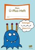 Mein Ü-Plus-Heft: Schwingen - Klasse 3/4