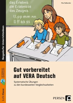 Gut vorbereitet auf VERA Deutsch - Faßbender, Mira