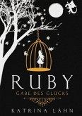 Ruby / Glückschroniken Bd.1