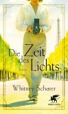 Die Zeit des Lichts (eBook, ePUB)