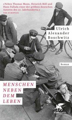Menschen neben dem Leben (eBook, ePUB) - Boschwitz, Ulrich Alexander