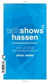Talkshows hassen (eBook, ePUB)