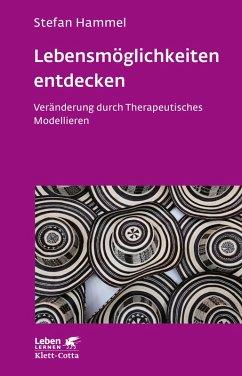 Lebensmöglichkeiten entdecken (eBook, ePUB) - Hammel, Stefan