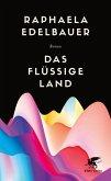 Das flüssige Land (eBook, ePUB)