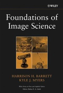 Foundations of Image Science (eBook, ePUB) - Barrett, Harrison H.; Myers, Kyle