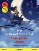 Min allra vackraste dröm - Il mio più bel sogno (svenska - italienska) (eBook, ePUB)