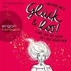 Glück und los! / Lina und die Sache mit den Wünschen Bd.1 (MP3-Download)