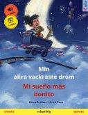 Min allra vackraste dröm - Mi sueño más bonito (svenska - spanska) (eBook, ePUB)