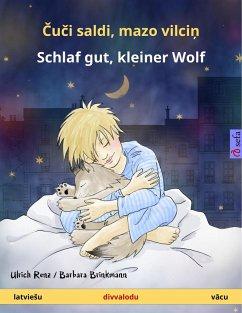 Cuci saldi, mazo vilcin - Schlaf gut, kleiner Wolf (latvieSu - vacu)