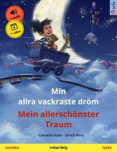 Min allra vackraste dröm - Mein allerschönster Traum (svenska - tyska) (eBook, ePUB) - Haas, Cornelia