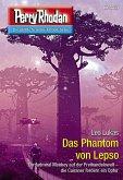 """Das Phantom von Lepso / Perry Rhodan-Zyklus """"Mythos"""" Bd.3033 (eBook, ePUB)"""