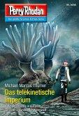 Perry Rhodan 3036: Das telekinetische Imperium (eBook, ePUB)