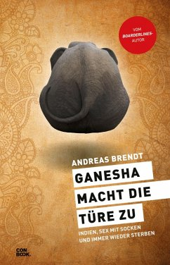 Ganesha macht die Türe zu (eBook, ePUB) - Brendt, Andreas