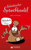 Schwäbischer Spruchbeutel. Gefüllt von Wulf Wager (eBook, ePUB)