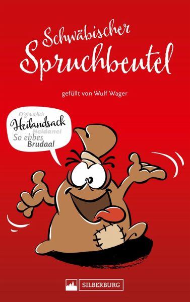 Schwäbischer Spruchbeutel Gefüllt Von Wulf Wager Ebook Epub