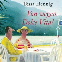 Von wegen Dolce Vita! (MP3-Download) - Hennig, Tessa
