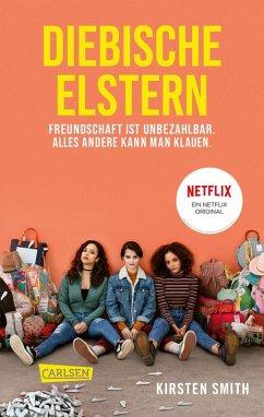 Diebische Elstern (eBook, ePUB) - Smith, Kirsten