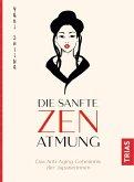 Die sanfte Zen-Atmung (eBook, ePUB)