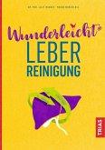 Wunderleicht Leberreinigung (eBook, ePUB)