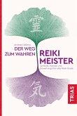 Der Weg zum wahren Reiki-Meister (eBook, ePUB)