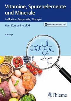 Vitamine, Spurenelemente und Minerale (eBook, PDF) - Biesalski, Hans Konrad