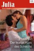 Der feurige Kuss des Scheichs (eBook, ePUB)