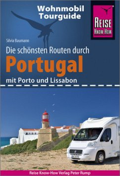 Reise Know-How Wohnmobil-Tourguide Portugal - Baumann, Silvia