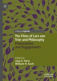 The Films of Lars von Trier and Philosophy