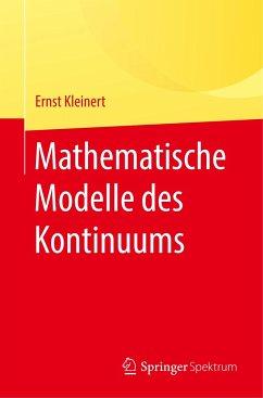 Mathematische Modelle des Kontinuums - Kleinert, Ernst