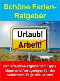 Schöne Ferien-Ratgeber (eBook, ePUB)