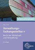 Verwaltungsfachangestellte/-r - Recht der Wirtschaft und Verwaltung, Informationsband