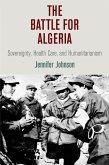 The Battle for Algeria (eBook, ePUB)