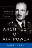 Architect of Air Power (eBook, ePUB)