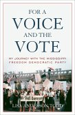 For a Voice and the Vote (eBook, ePUB)