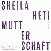 Mutterschaft (Ungekürzte Lesung) (MP3-Download)