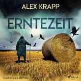 Erntezeit - Kurzkrimi aus der Eifel (Ungekürzt) (MP3-Download)