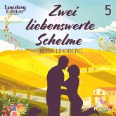 Zwei liebenswerte Schelme - Lovestory Edition 5 (Ungekürzt) (MP3-Download)