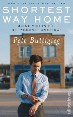 Shortest Way Home (eBook, ePUB) - Buttigieg, Pete