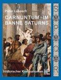 Carnuntum im Banne Saturns (eBook, ePUB)