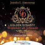 Brennender als Sehnsucht / Golden Dynasty Bd.2 (MP3-Download)