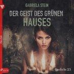Gaslicht 25: Der Geist des grünen Hauses (Ungekürzt) (MP3-Download)