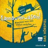 Kannawoniwasein - Manchmal muss man einfach verduften - Das Hörspiel (MP3-Download)