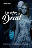 Go Ask the Dead (eBook, ePUB)