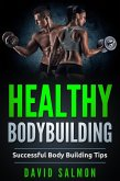 Healthy Bodybuilding (eBook, ePUB)