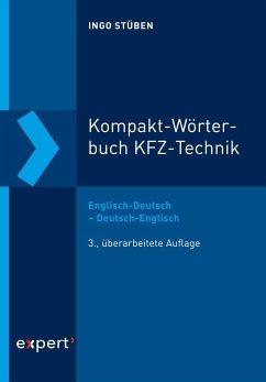 Kompakt-Wörterbuch KFZ-Technik - Stüben, Ingo