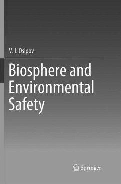 Biosphere and Environmental Safety - Osipov, V. I.